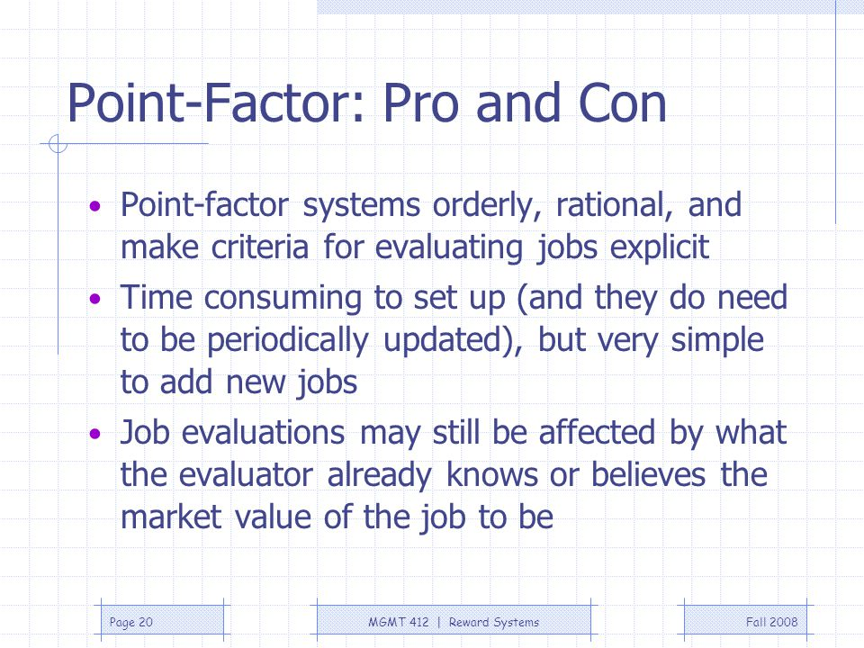 Point-Factor: Pro and Con