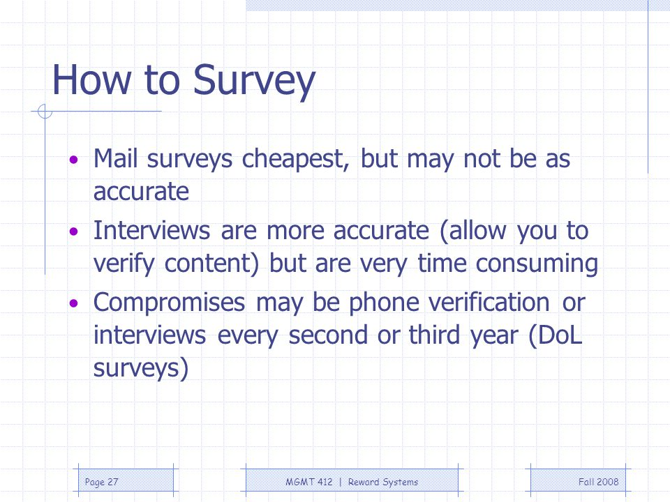 How to Survey Mail surveys cheapest, but may not be as accurate