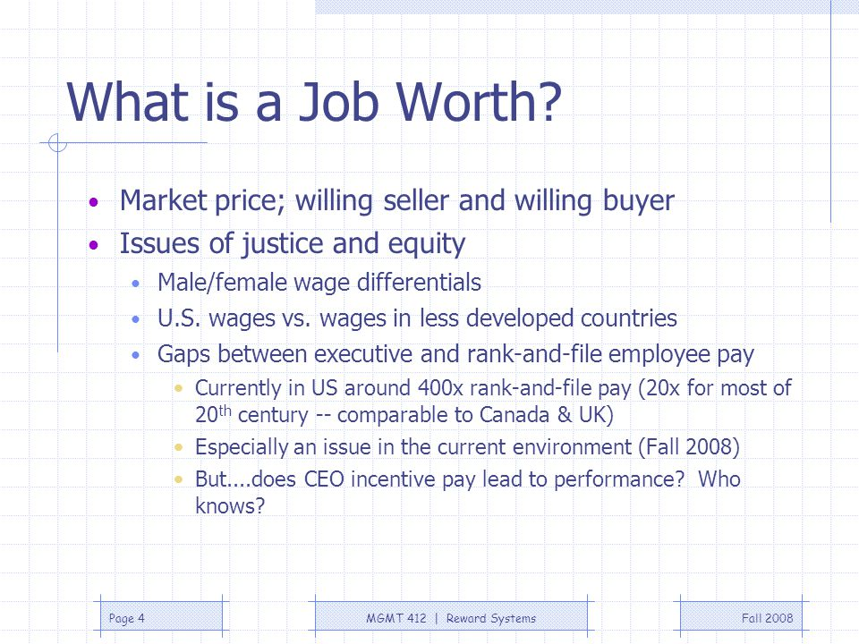 What is a Job Worth Market price; willing seller and willing buyer