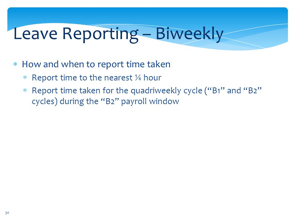 Leave Reporting – Biweekly