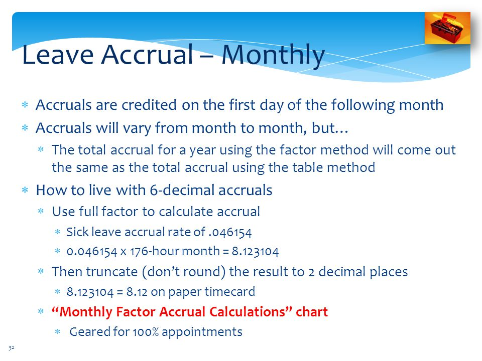 Leave Accrual – Monthly