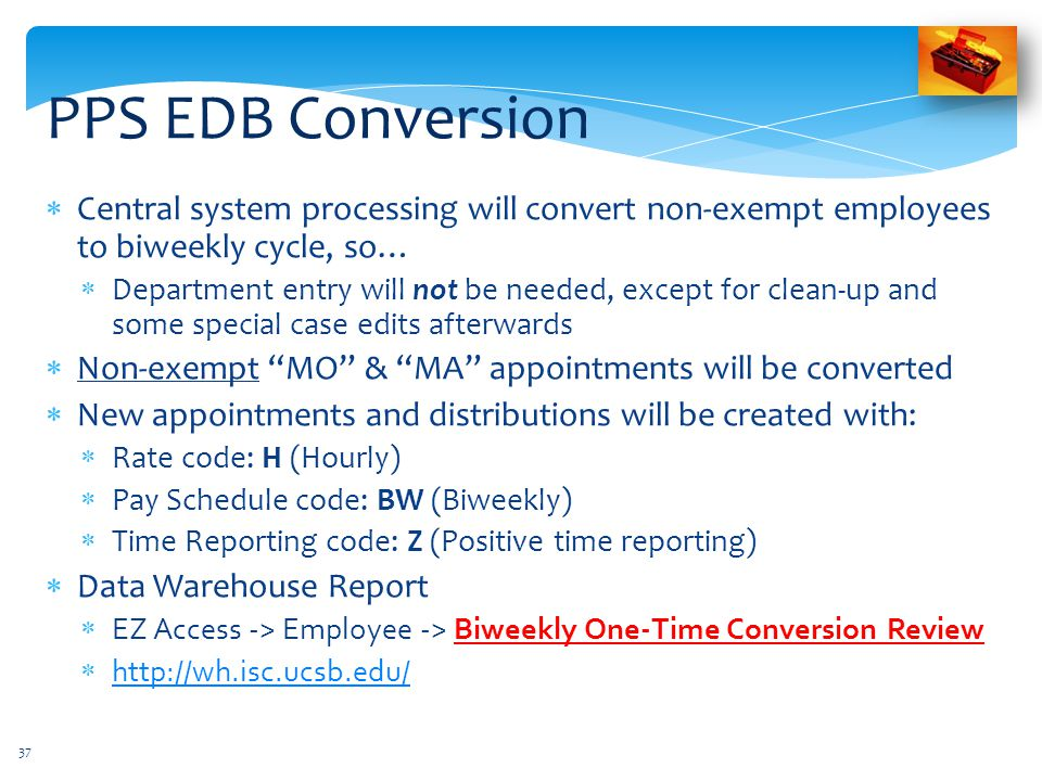 PPS EDB Conversion Central system processing will convert non-exempt employees to biweekly cycle, so…
