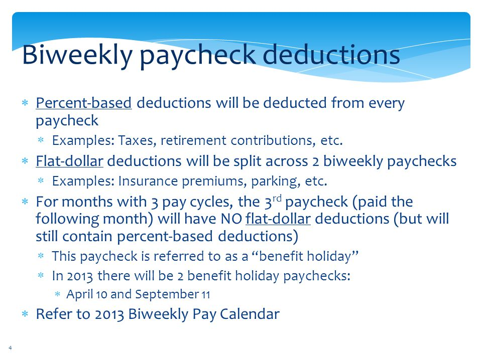 Biweekly paycheck deductions