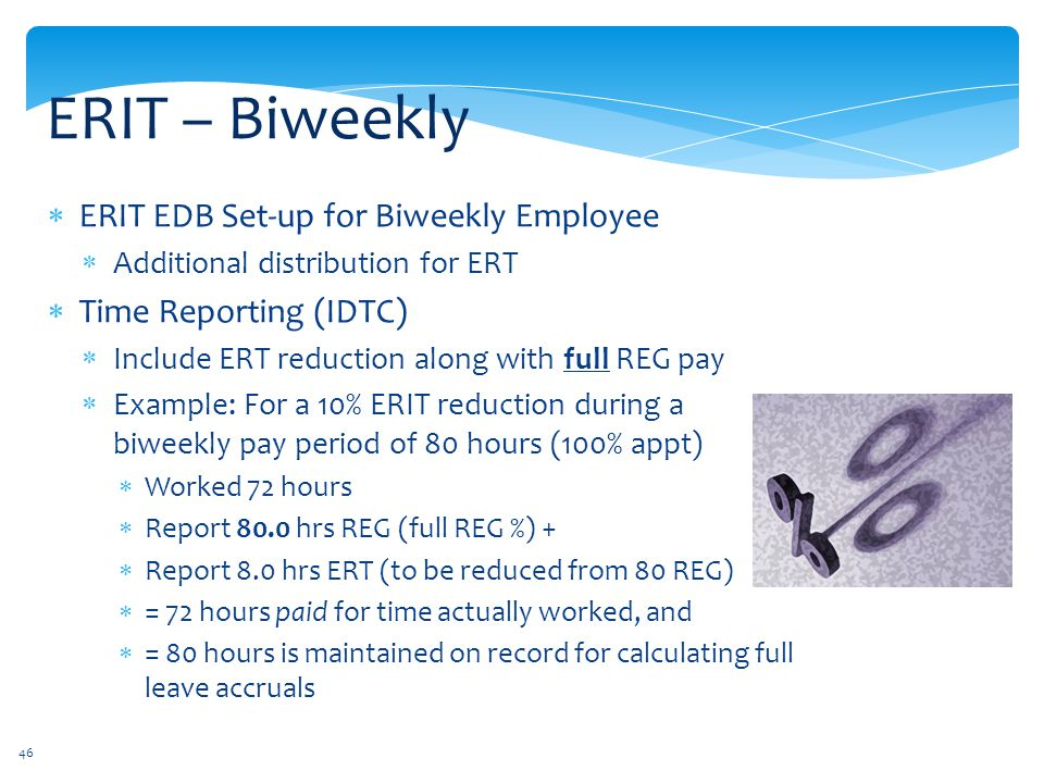 ERIT – Biweekly ERIT EDB Set-up for Biweekly Employee