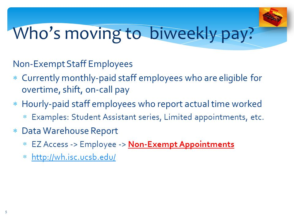 Who's moving to biweekly pay