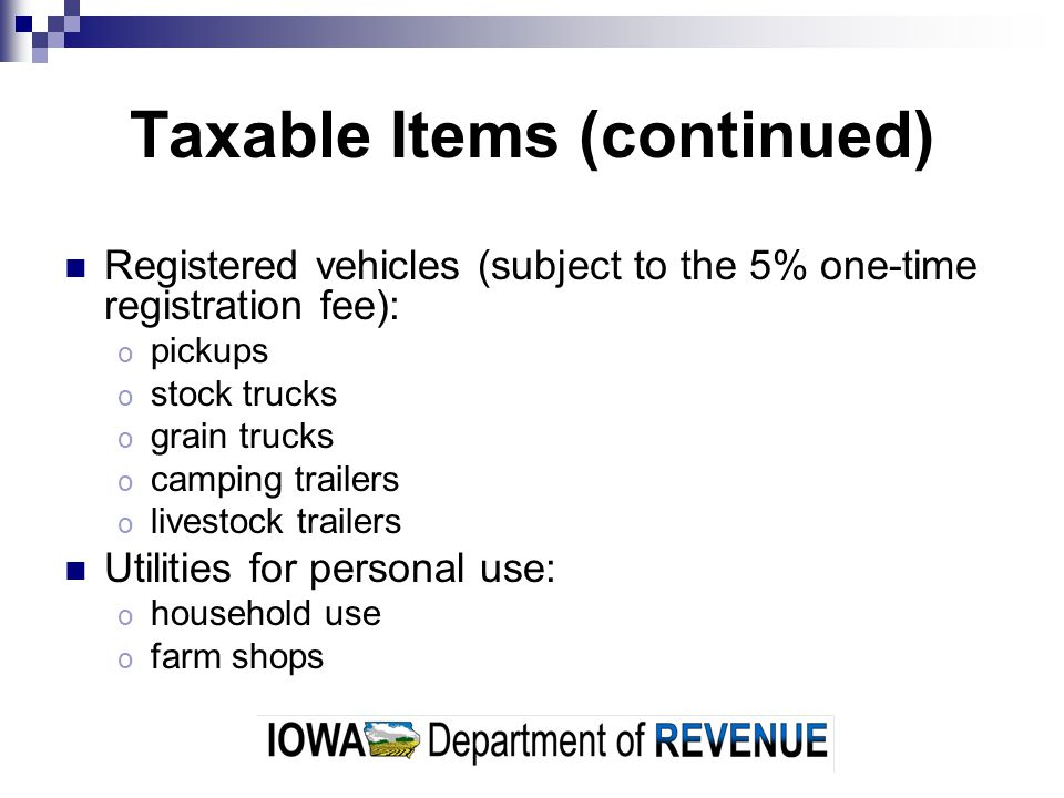 Taxable Items (continued)