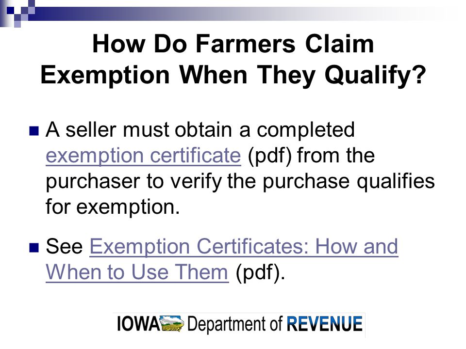 How Do Farmers Claim Exemption When They Qualify