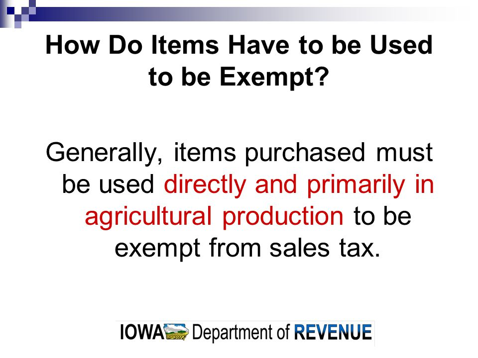 How Do Items Have to be Used to be Exempt