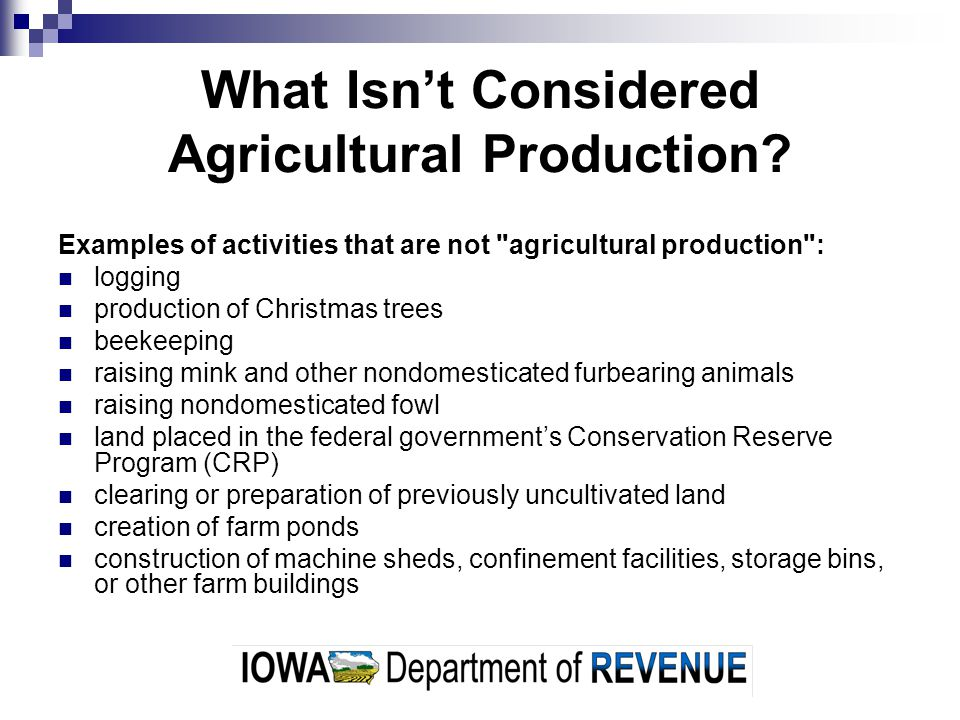 What Isn't Considered Agricultural Production
