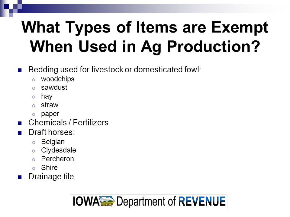 What Types of Items are Exempt When Used in Ag Production