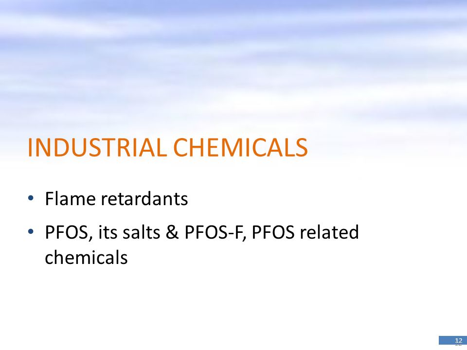 INDUSTRIAL CHEMICALS Flame retardants