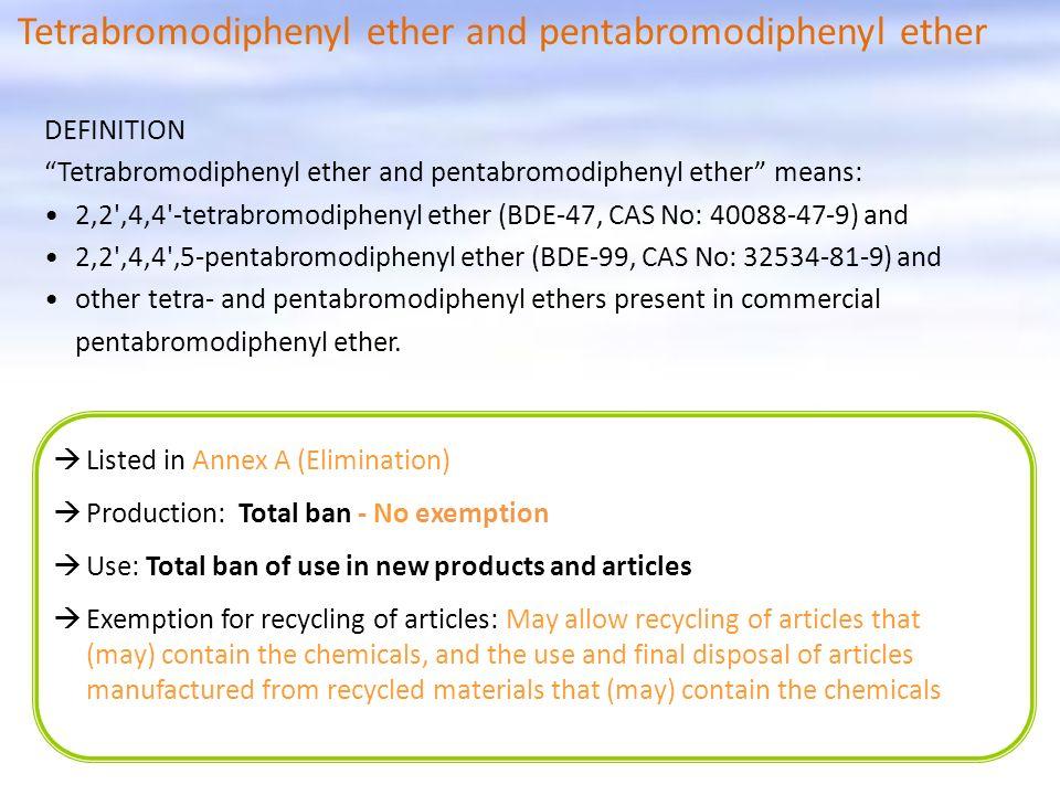 Tetrabromodiphenyl ether and pentabromodiphenyl ether