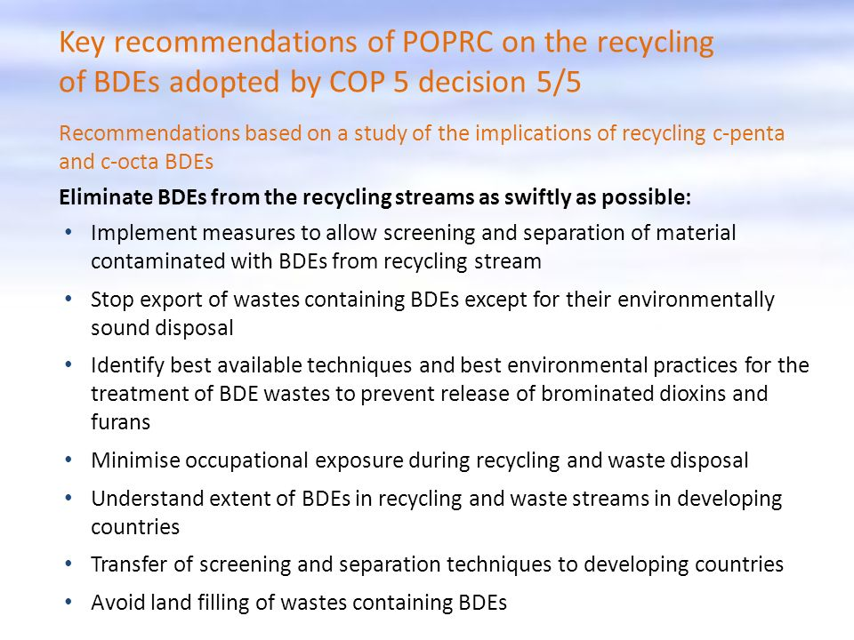 Key recommendations of POPRC on the recycling of BDEs adopted by COP 5 decision 5/5