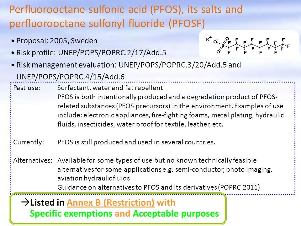 Perfluorooctane sulfonic acid (PFOS), its salts and perfluorooctane sulfonyl fluoride (PFOSF)