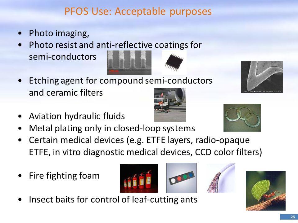 PFOS Use: Acceptable purposes
