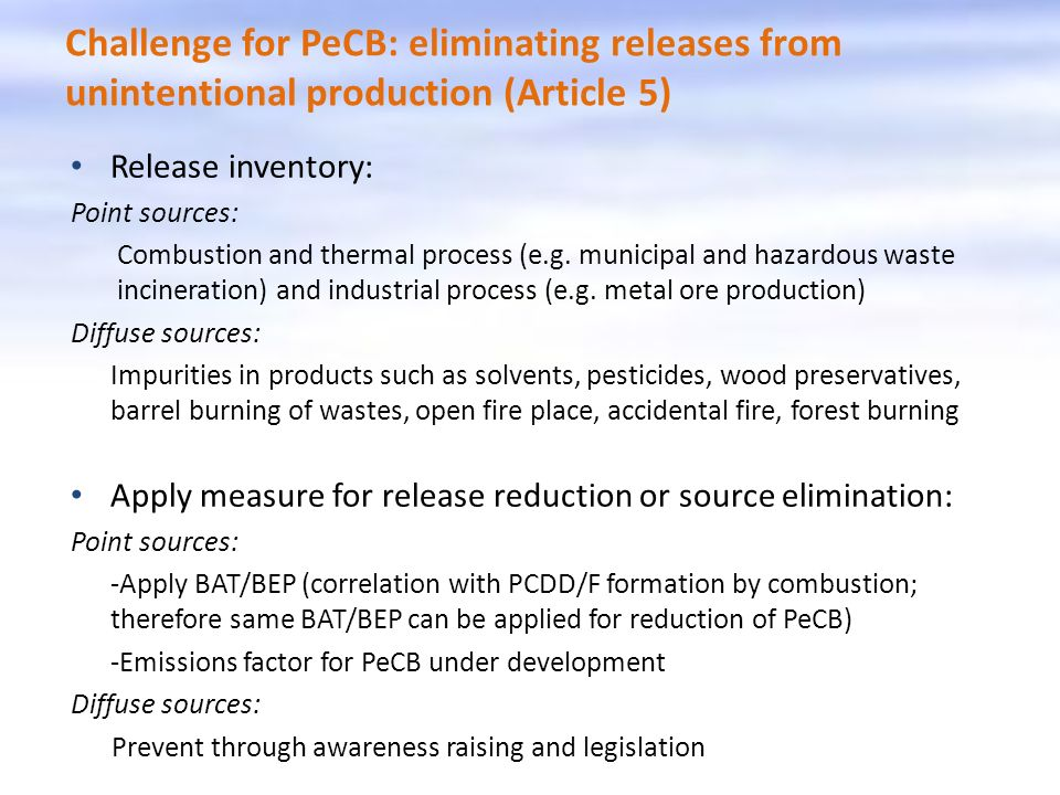 Challenge for PeCB: eliminating releases from unintentional production (Article 5)