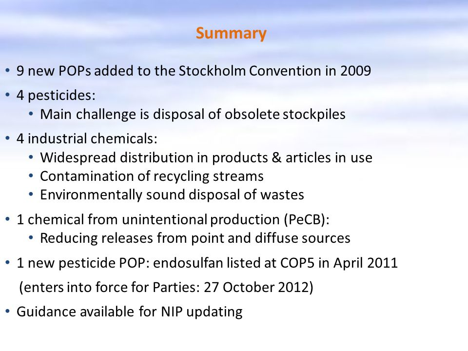 Summary 9 new POPs added to the Stockholm Convention in 2009