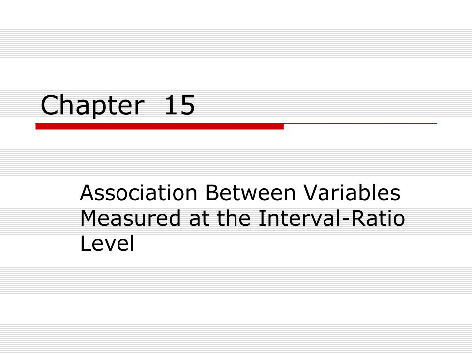 Association Between Variables Measured at the Interval-Ratio Level