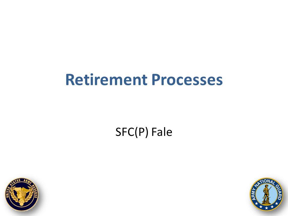 Retirement Processes SFC(P) Fale