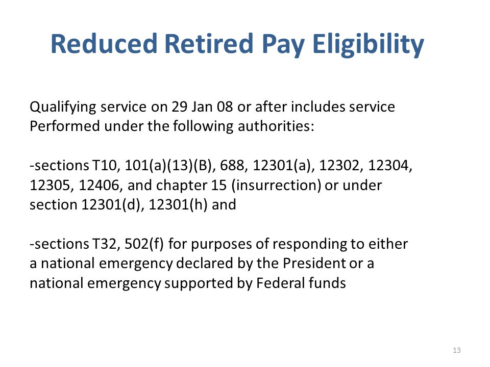 Reduced Retired Pay Eligibility