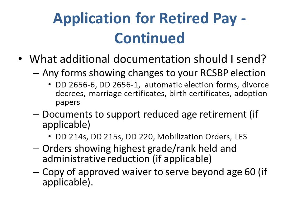 Application for Retired Pay - Continued