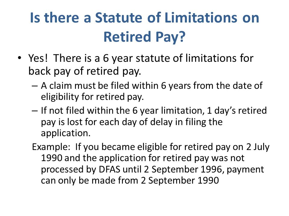 Is there a Statute of Limitations on Retired Pay