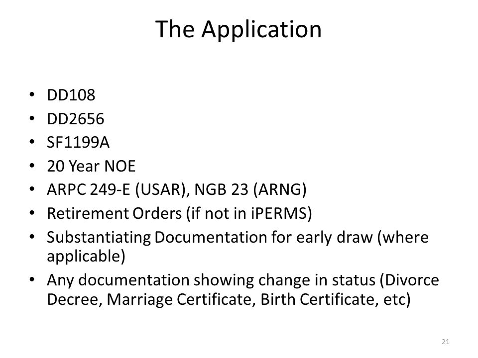 The Application DD108 DD2656 SF1199A 20 Year NOE