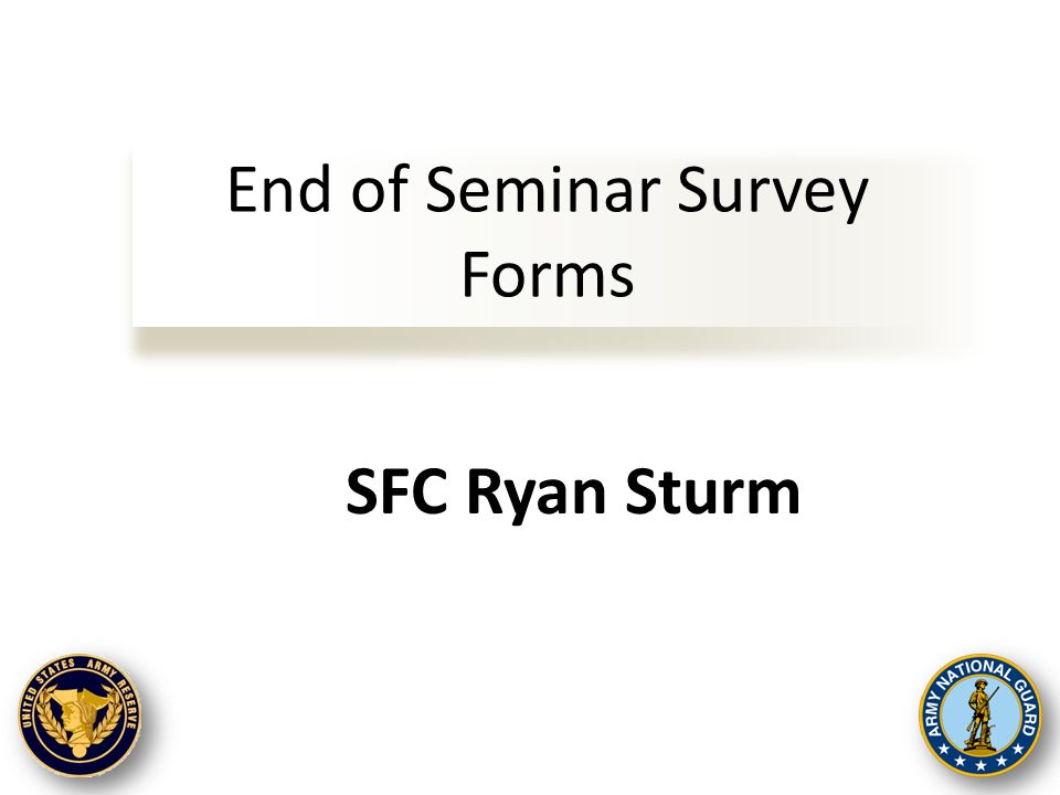 End of Seminar Survey Forms