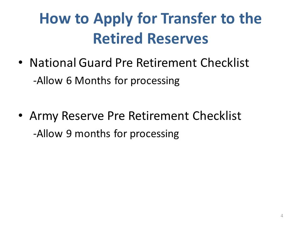 How to Apply for Transfer to the Retired Reserves
