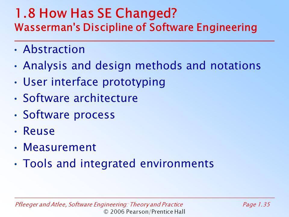 1.8 How Has SE Changed Wasserman s Discipline of Software Engineering