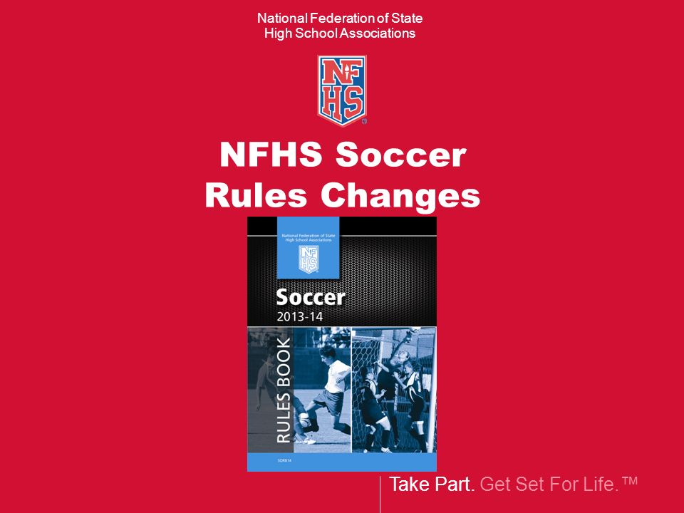 NFHS Soccer Rules Changes