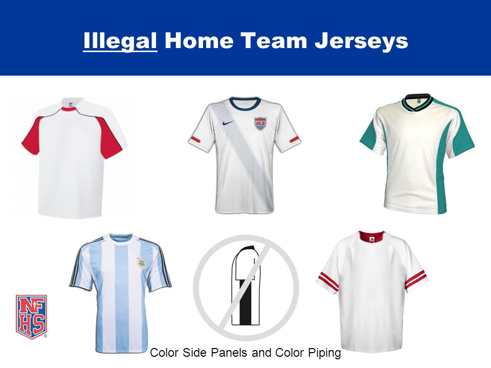 Illegal Home Team Jerseys