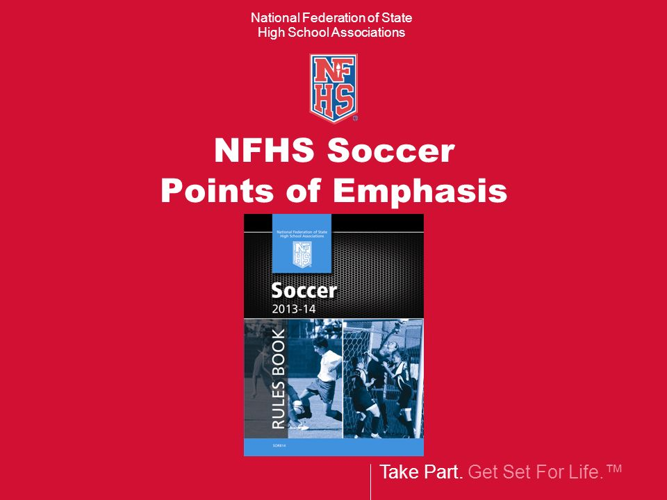 NFHS Soccer Points of Emphasis