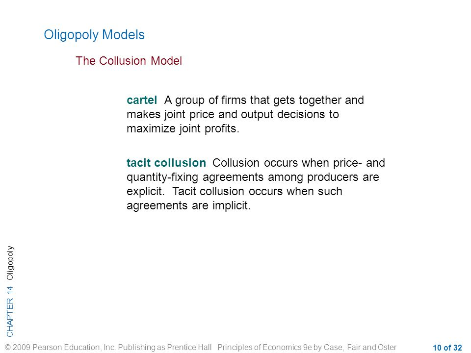 Oligopoly Models The Collusion Model