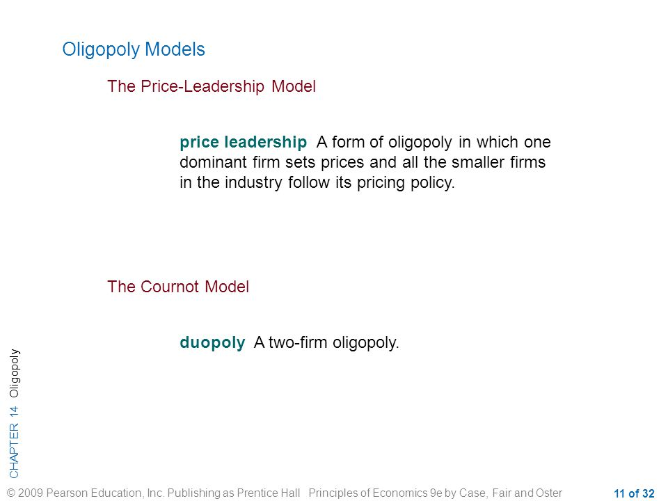 Oligopoly Models The Price-Leadership Model