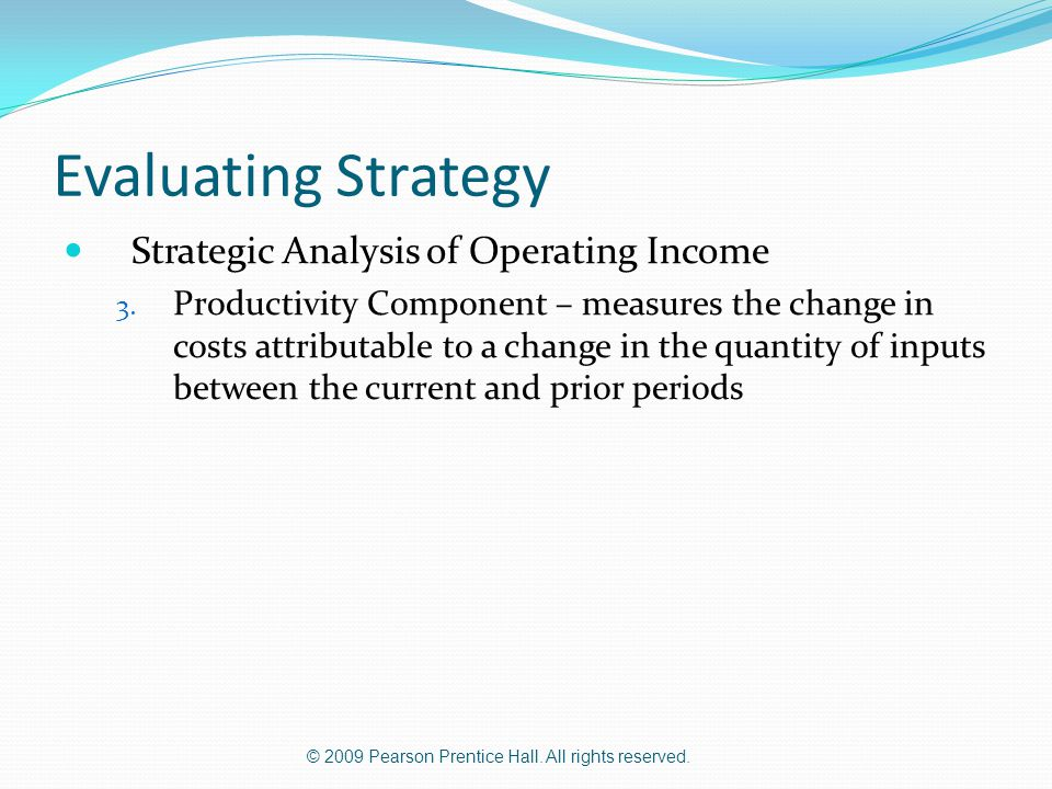 Evaluating Strategy Strategic Analysis of Operating Income