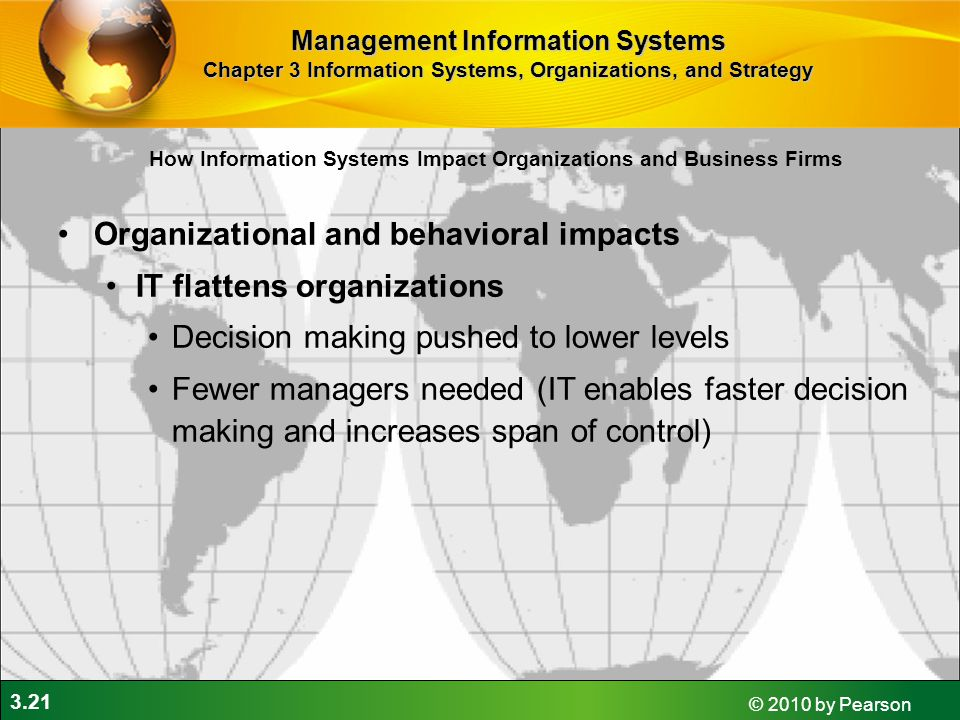 Organizational and behavioral impacts IT flattens organizations