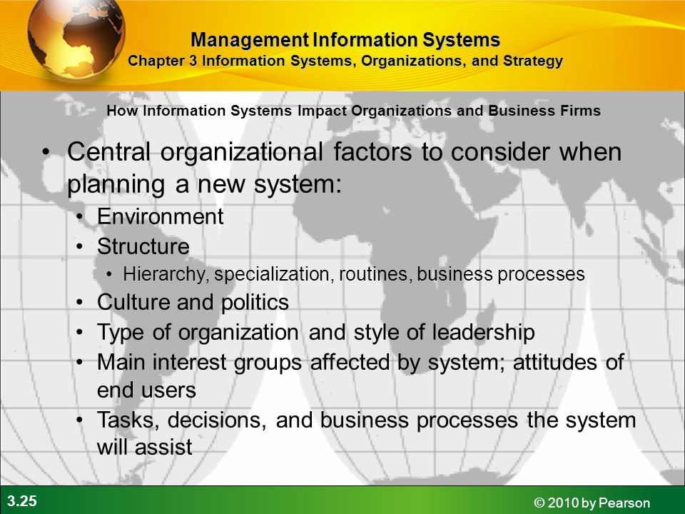 Central organizational factors to consider when planning a new system: