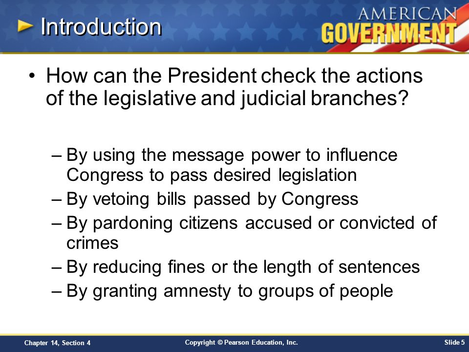 Introduction How can the President check the actions of the legislative and judicial branches