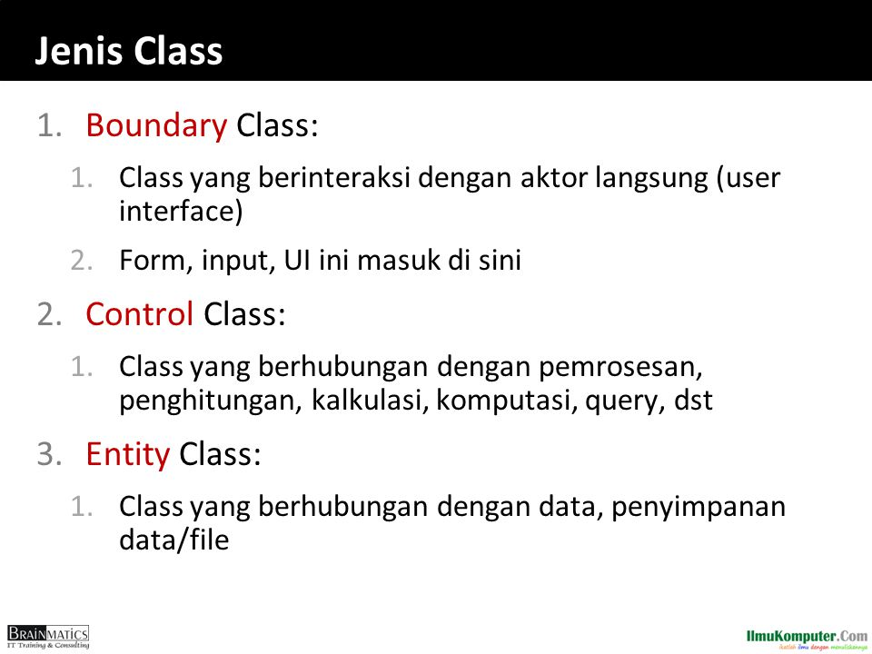Jenis Class Boundary Class: Control Class: Entity Class: