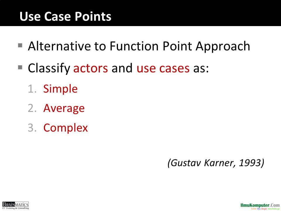Alternative to Function Point Approach