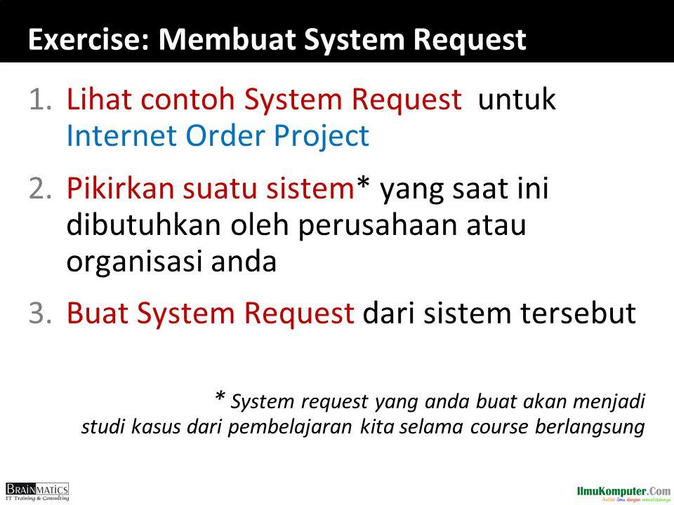 Exercise: Membuat System Request