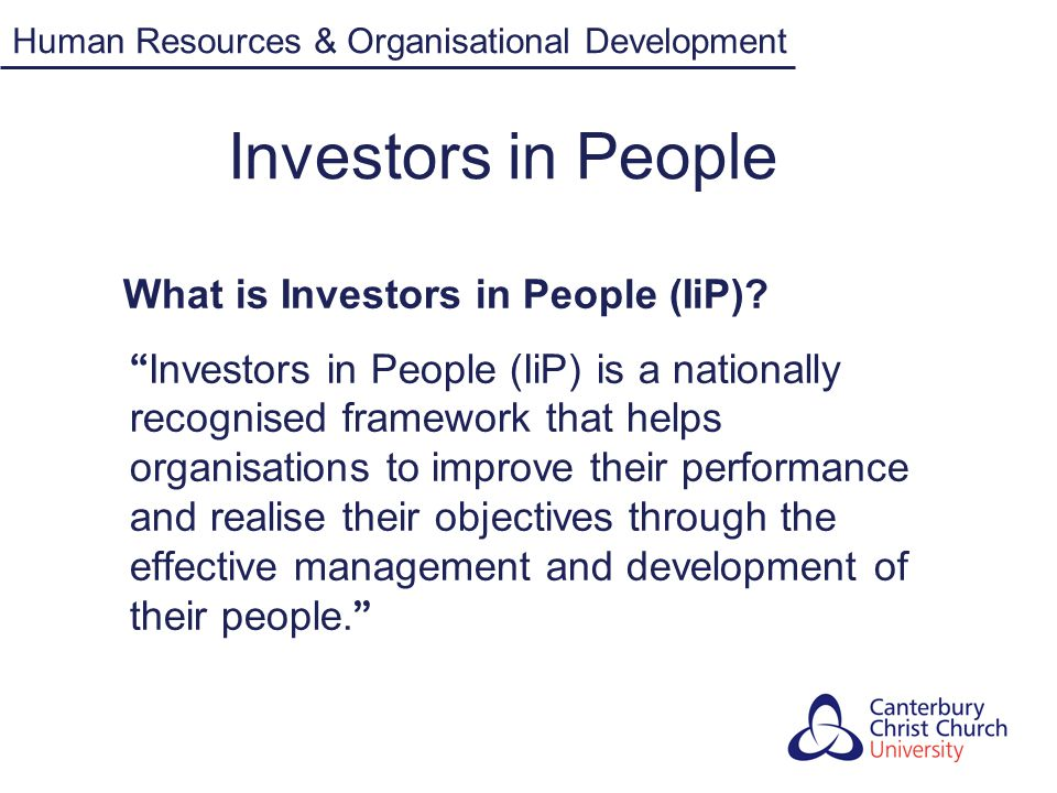 Investors in People What is Investors in People (IiP)