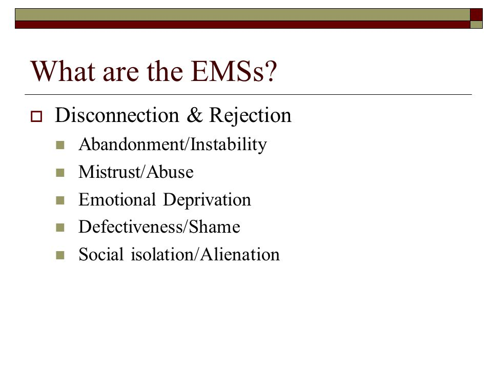 What are the EMSs Disconnection & Rejection Abandonment/Instability