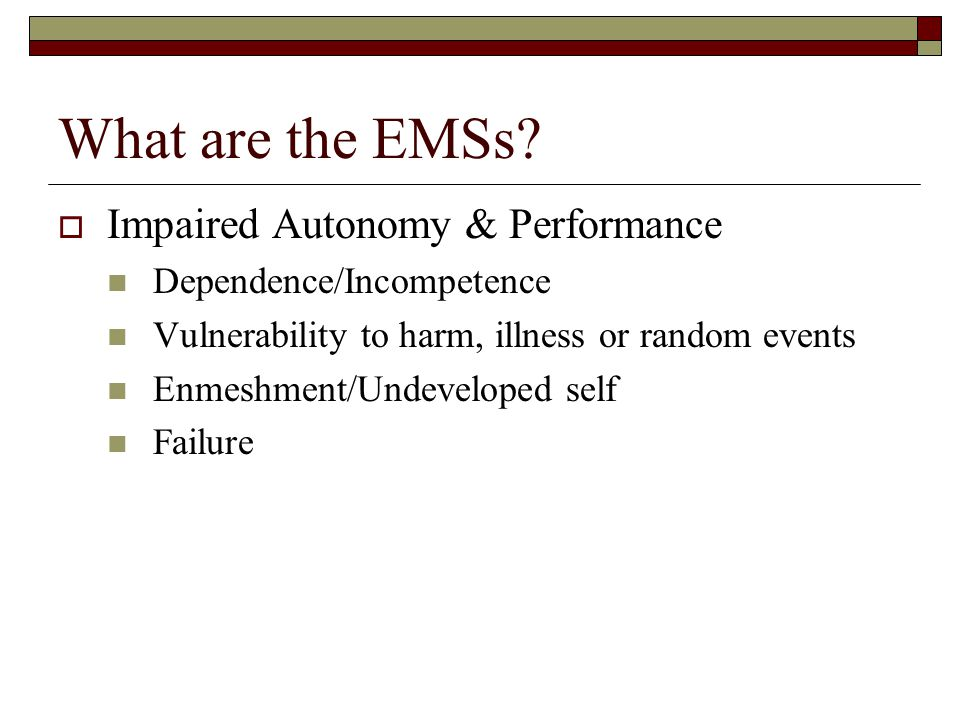 What are the EMSs Impaired Autonomy & Performance