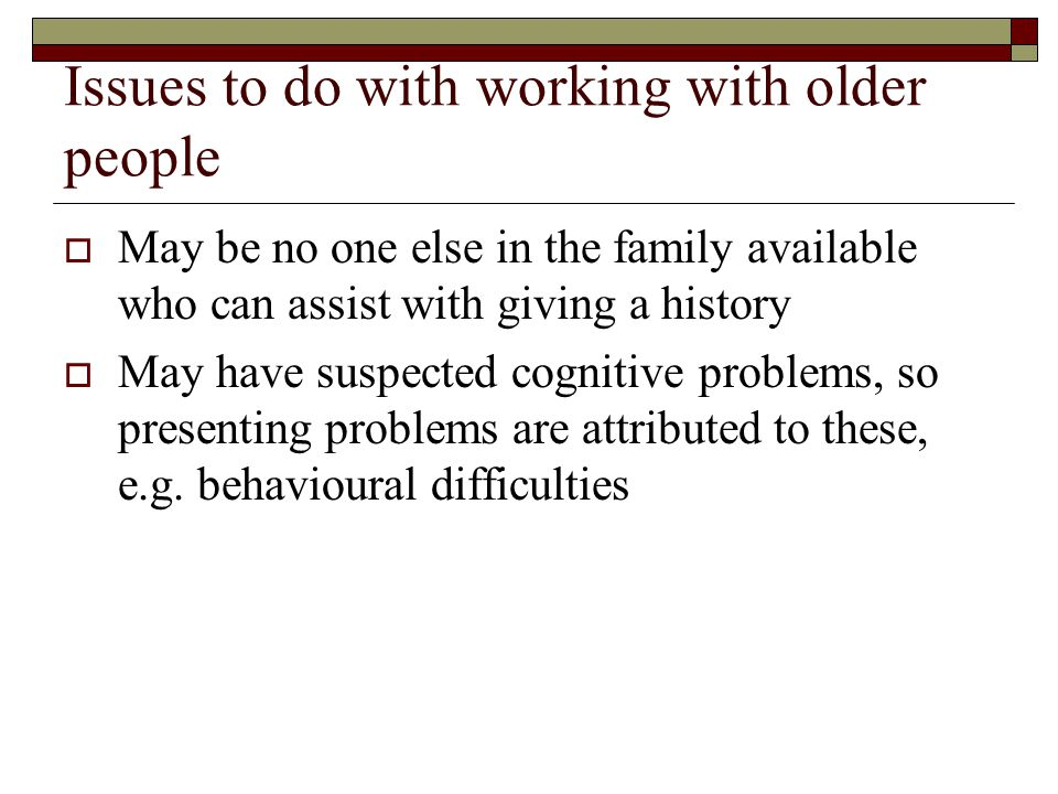Issues to do with working with older people