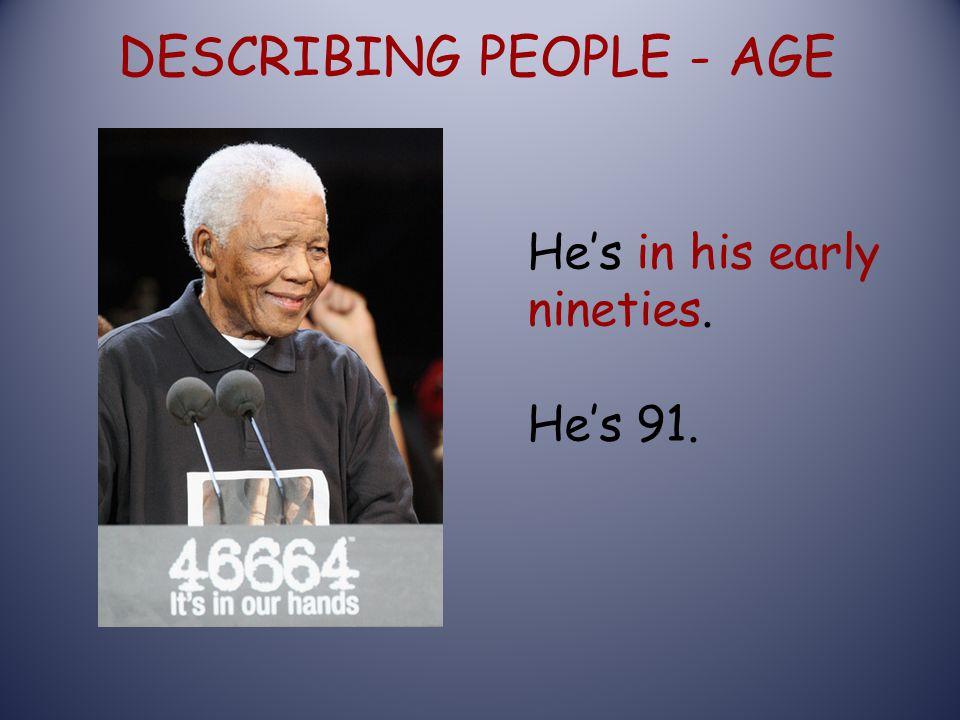 DESCRIBING PEOPLE - AGE