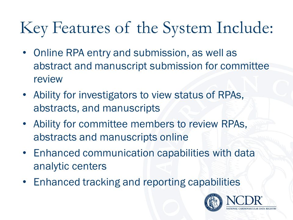 Key Features of the System Include: