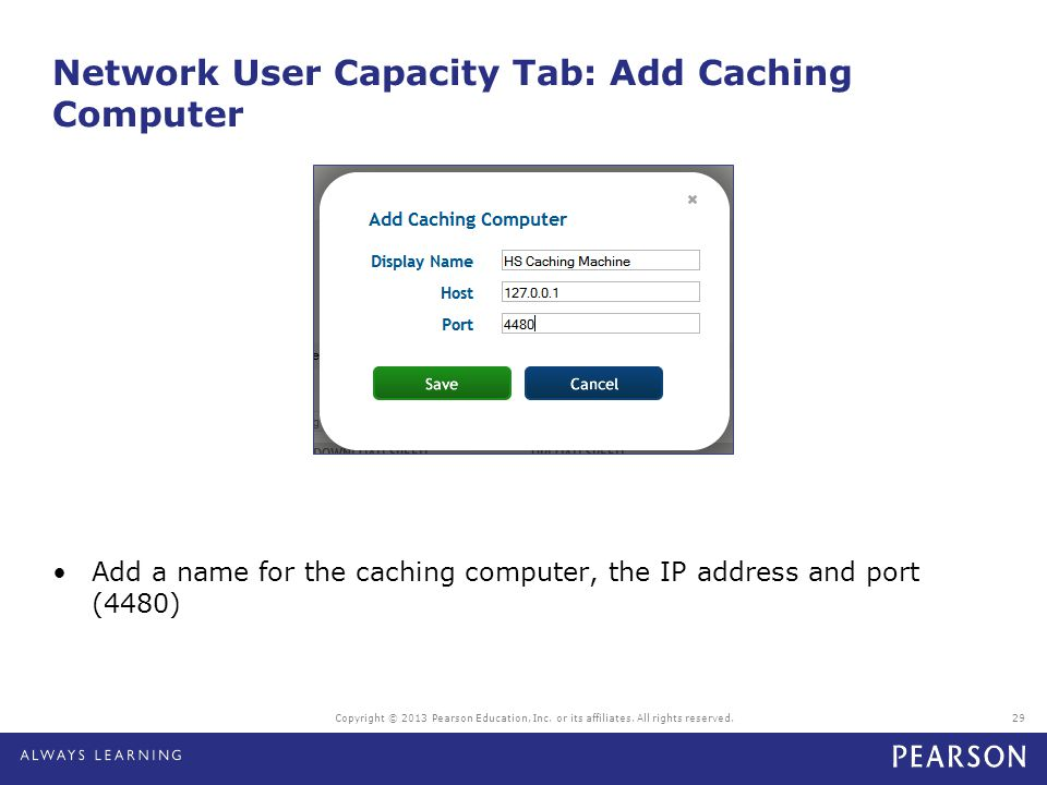 Network User Capacity Tab: Add Caching Computer
