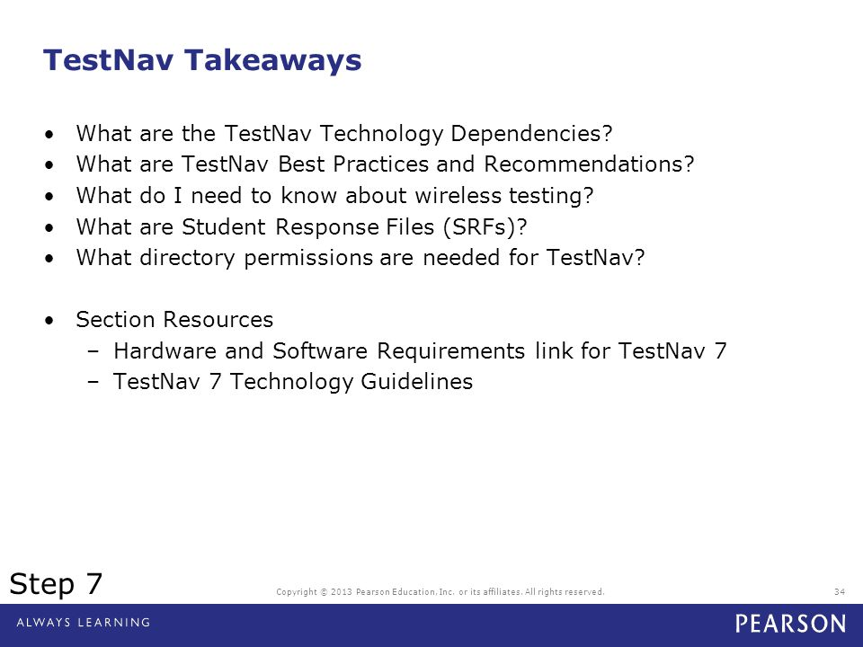 TestNav Takeaways Step 7 What are the TestNav Technology Dependencies